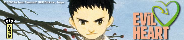 Dossier manga - Evil Heart