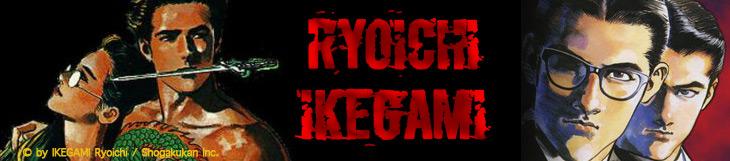 Dossier - Ryoichi Ikegami