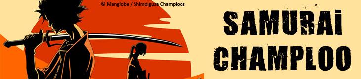 Dossier - Samurai Champloo