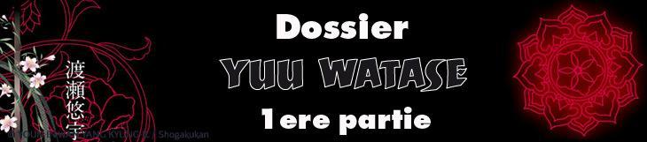 Dossier - Yuu Watase - Première partie
