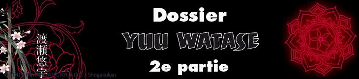 Dossier - Yuu Watase - Deuxième partie