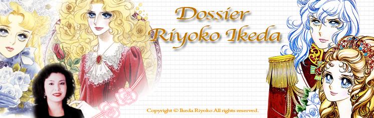 Dossier manga - Riyoko Ikeda