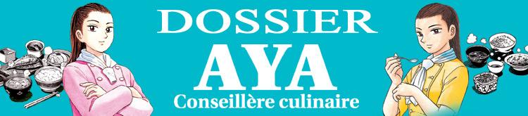 Dossier - Aya - Conseillère culinaire