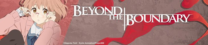 Dossier manga - Beyond the Boundary