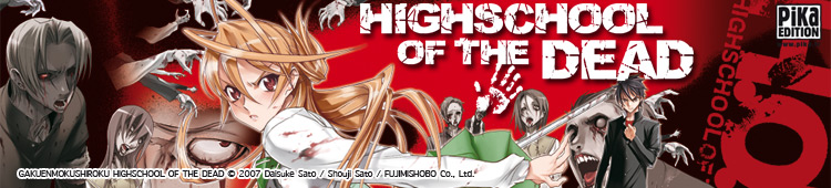 Dossier manga - Highschool of the Dead