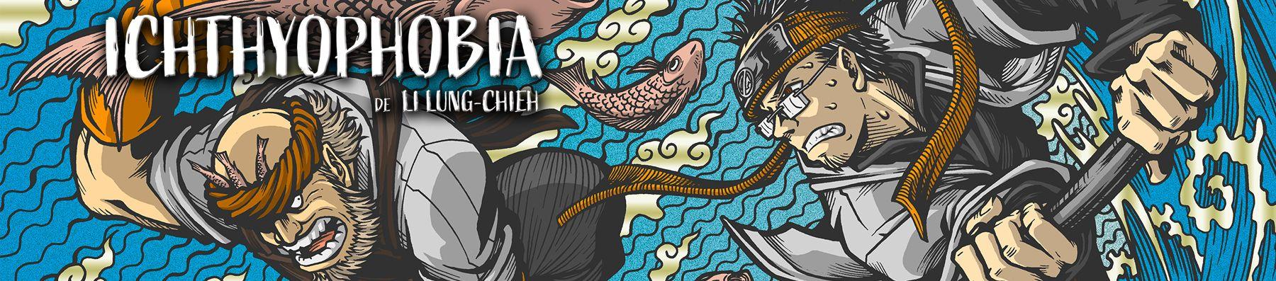 Dossier manga - Ichthyophobia