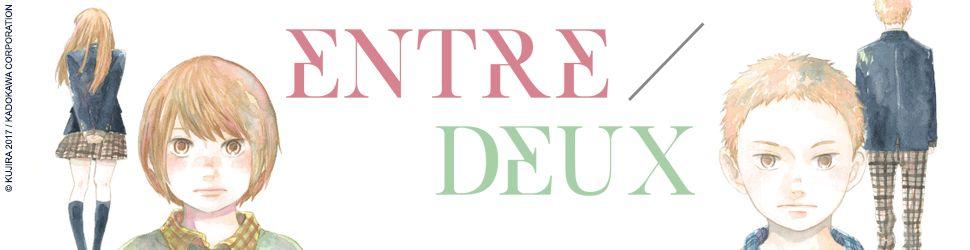 Dossier - Entre Deux
