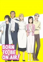manga animé - Born To Be On Air - Wave, listen to me !