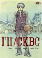 manga animé - I'll - CKBC - Crazy Kouzu Basketball Club