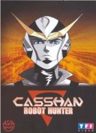 dessins animés mangas - Casshan Robot Hunter