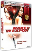 dvd ciné asie - Naked Weapon