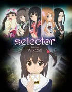 anime manga - Selector Infected Wixoss