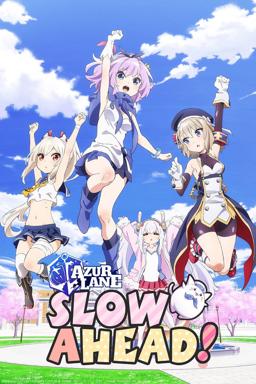 Azur Lane - Slow Ahead !