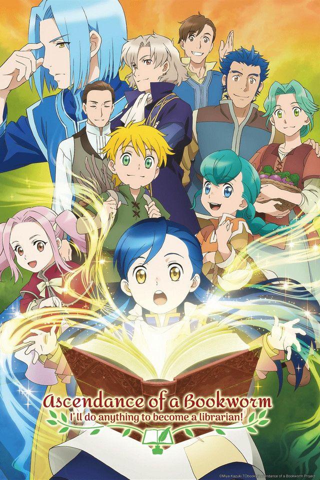 Ascendance of a Bookworm - Honzuki no Gekokujô