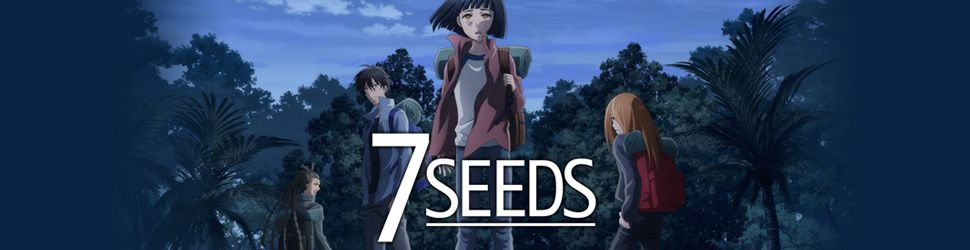 7 Seeds - Saison 1 - Anime