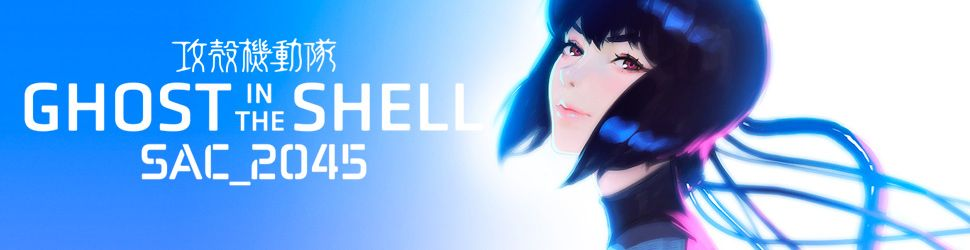 Ghost in the Shell - SAC_2045 - Anime
