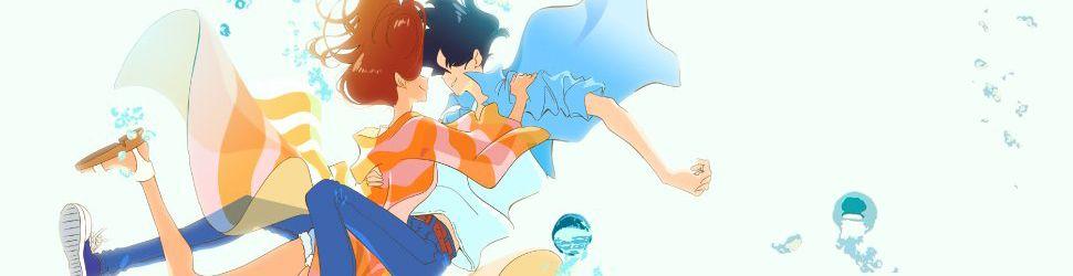 Riding a Wave with You - Kimi to Nami ni Noretara - Anime