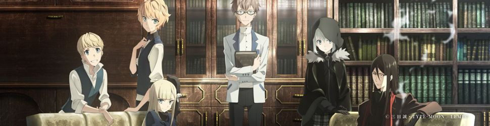 Lord El-Melloi II's Case Files {Rail Zeppelin} Grace note - Anime