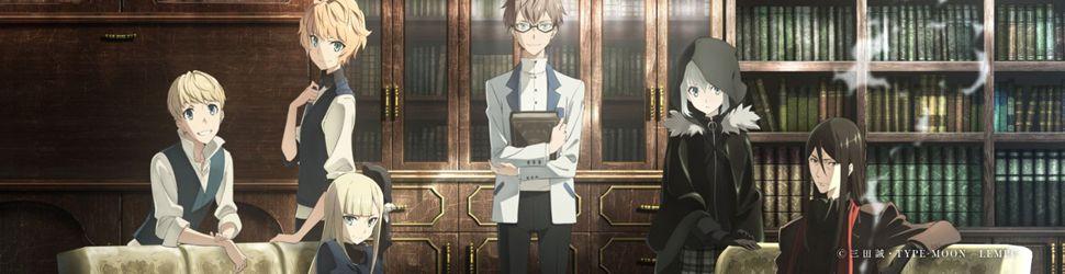 Lord El-Melloi II's Case Files {Rail Zeppelin} Grace note - Anime