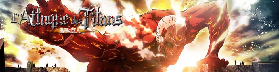 Attaque des Titans (l') (Saison 1) - Anime