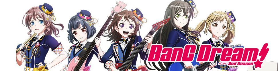 BanG Dream ! - Saison 2 - Anime
