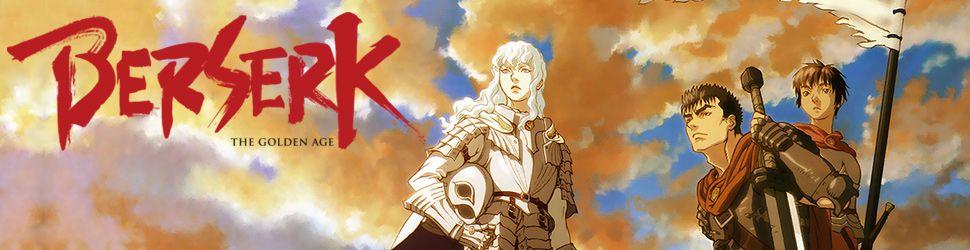 Berserk - L'Age d'Or - Films - Anime