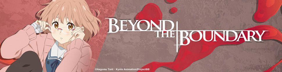 Beyond The Boundary - Anime