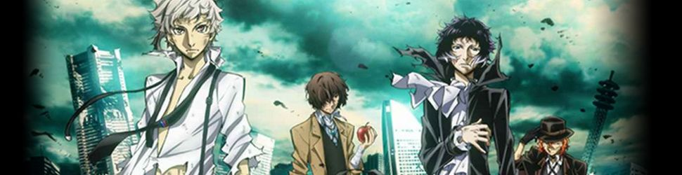 Bungo Stray Dogs - Dead Apple - Anime