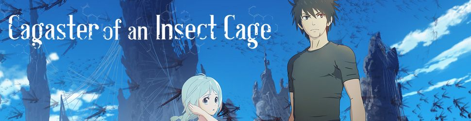 Cagaster of an insect cage - Anime