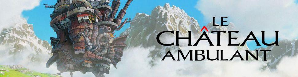 Château Ambulant (le) - Anime