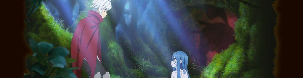 Danmachi - Familia Myth - Saison 3 - Anime