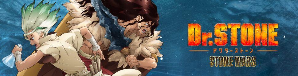 Dr Stone - Saison 2 - Stone Wars - Anime