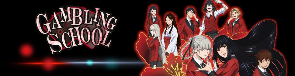 Gambling School - Anime