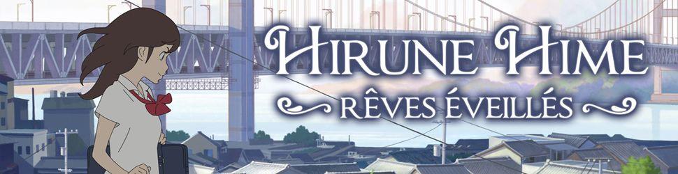 Hirune Hime - Rêves Eveillés - Anime