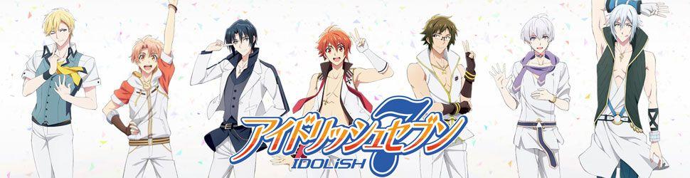 Idolish7 - Anime