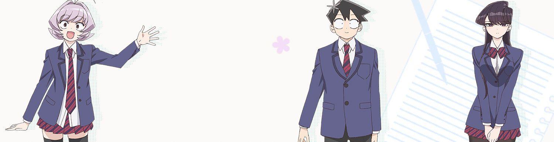 Komi cherche ses mots - Komi Can't Communicate - Anime