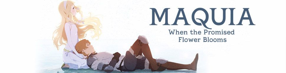 Maquia, When the Promised Flower Bloom - Anime