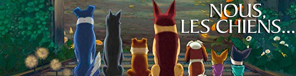 Nous, les chiens... - Anime