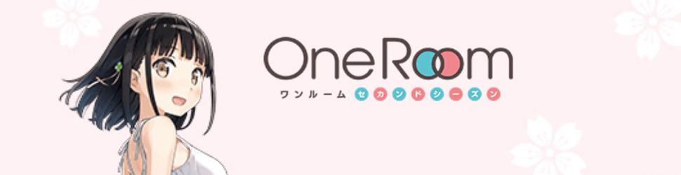 One Room - Saison 2 - Anime