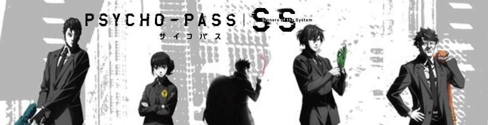 Psycho-Pass - Sinners of the System - Anime