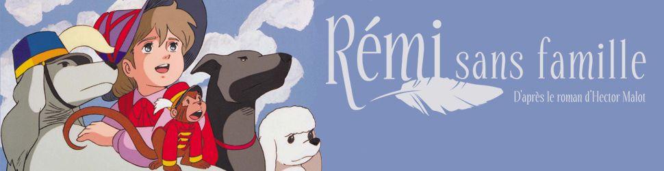 Rémi Sans Famille - Anime