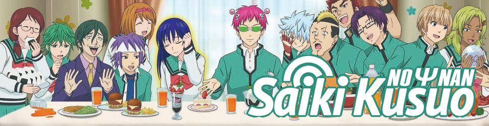 Saiki Kusuo no Psi Nan - saison 1 - Anime