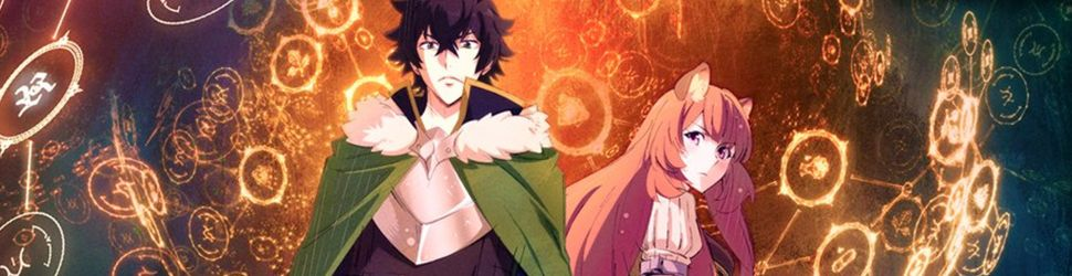 The rising of the shield Hero - Anime