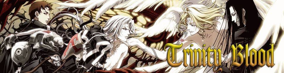 Trinity Blood - Anime
