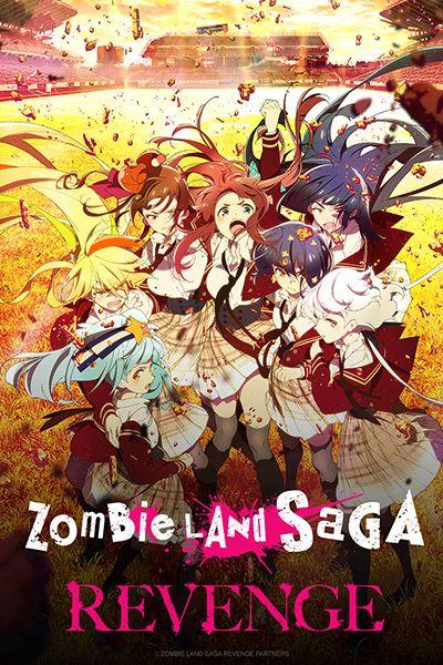 Zombieland Saga Revenge (Saison 2)