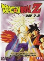 Dragon Ball Z OAV 7 et 8 - L'offensive des cyborgs & Broly, le super guerrier Vol.4