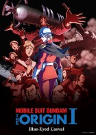 Mobile Suit Gundam The Origin I - Les yeux