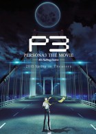 Persona 3 - The Movie #3 - Falling Down
