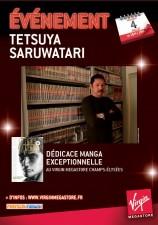 mangas - Dédicace Tetsuya Saruwatari au Virgin Champs Elysées