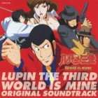 Lupin III - CD World Is Mine